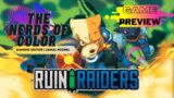 NOC Game Preview: Ruin Raiders